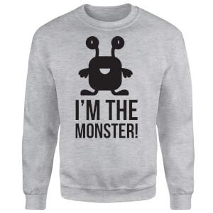 I'm the Monster Sweatshirt - Grey