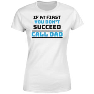 Call Dad Women's T-Shirt - White