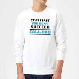 Call Dad Sweatshirt - White