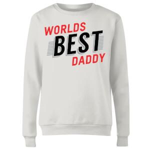Worlds Best Daddy Women's Sweatshirt - White