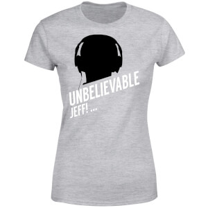 UNBELIEVABLE JEFF! Women's T-Shirt - Grey