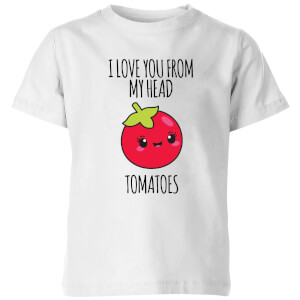 My Little Rascal I Love You From My Head Tomatoes Kids' T-Shirt - White