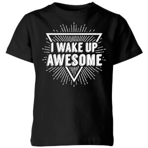 I Wake up Awesome Kids' T-Shirt - Black