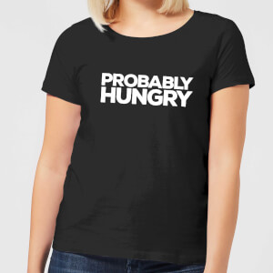 Probably Hungry Women's T-Shirt - Black