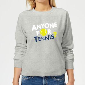 Anyone for Tennis Women's Sweatshirt - Grey