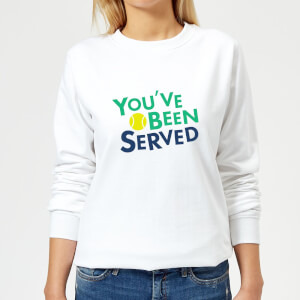You've Been Served Women's Sweatshirt - White