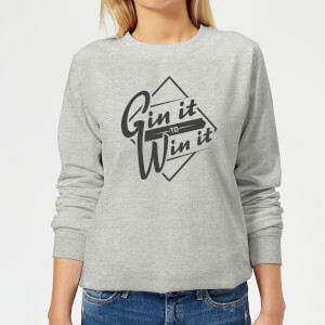 Gin it to Win it Women's Sweatshirt - Grey