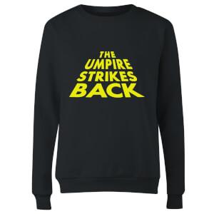 The Umpire Strikes Back Women's Sweatshirt - Black