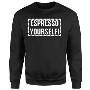 Expresso Yourself Sweatshirt - Black