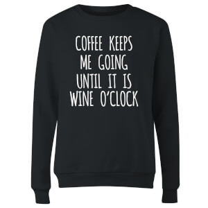 Coffee Keeps me Going Women's Sweatshirt - Black