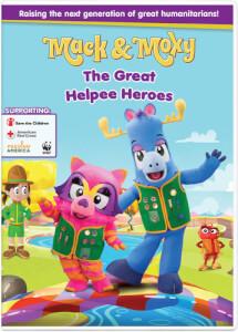 Mack & Moxy: The Great Helpee Heroes