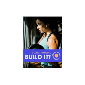 Tamara's Build It! 15 Day Booty Challenge eBook