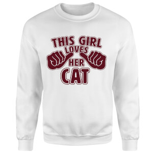 This Girl Loves Her Cat Sweatshirt - White