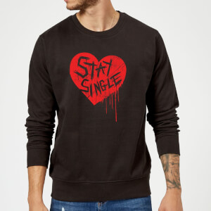 Stay Single Sweatshirt - Black