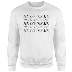 Sweat Homme He Loves Me, He Loves Me Not - Blanc