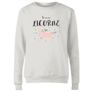Tu Es Ma Licorne Women's Sweatshirt - White