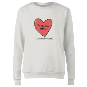 Sweat Femme You Are In My Heart...In The Friendzone - Blanc