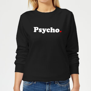 Psycho Women's Sweatshirt - Black