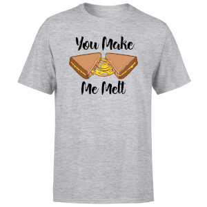 You Make Me Melt T-Shirt - Grey