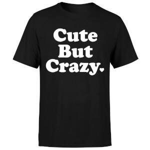 Cute But Crazy T-Shirt - Black