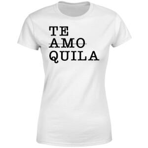Te Amo/Quila Women's T-Shirt - White