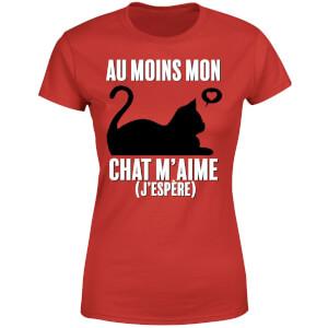 Au Moins Mon Chat M'aime J'espere Women's T-Shirt - Red