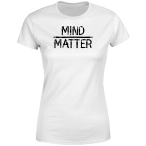 Mind Over Matter Women's T-Shirt - White