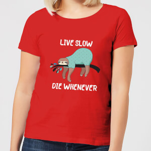 Live Slow Die WHenever Women's T-Shirt - Red