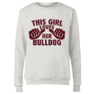 This Girl Loves Her Bulldog Women's Sweatshirt - White