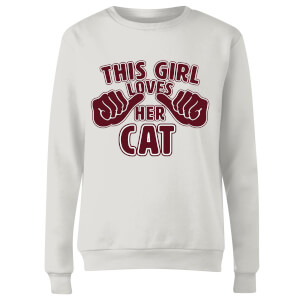 This Girl Loves Her Cat Women's Sweatshirt - White