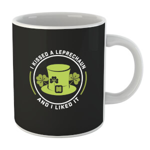 I Kissed A Leprachaun And I Liked It Mug