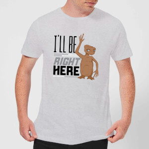 ET I'll Be Right Here T-Shirt - Grey