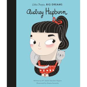 Bookspeed: Little People Big Dreams: Audrey Hepburn