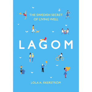 Bookspeed: Lagom: The Swedish Secret of Living Well