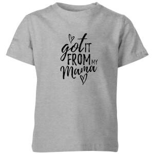 My Little Rascal Got It From Mama Kids' T-Shirt - Grey