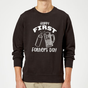 Happy First Fathers Day Sweatshirt - Black