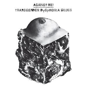 Transgender Dysphoria Blues Vinyl