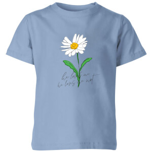My Little Rascal He Loves Me, He Loves Me Not Kids' T-Shirt - Baby Blue