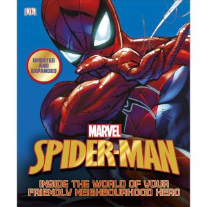 Spider-Man: Inside the World of Your Friendly Neighbourhood Hero