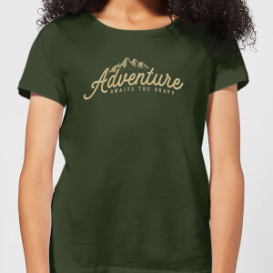 Adventure Awaits The Brave Women's T-Shirt - Forest Green