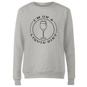 Liquid Diet Wine Women's Sweatshirt - Grey