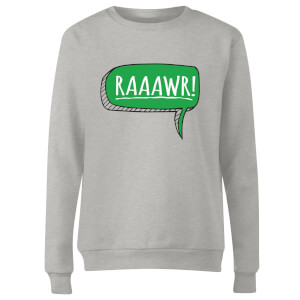 Raaawr Women's Sweatshirt - Grey