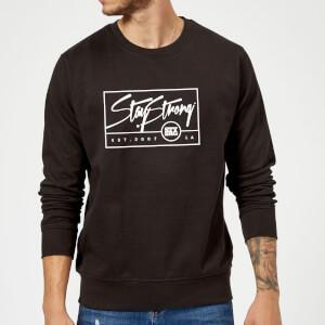 Stay Strong Est. 2007 Sweatshirt - Black