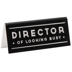 Dapper Chap Director Black Desk Sign
