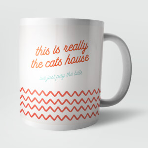 This Is Really The Cats House Mug