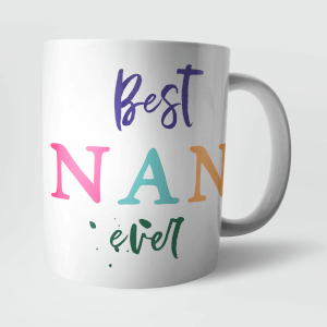 Best Nan Ever Mug