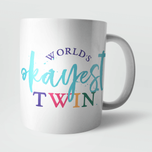 Worlds Okayest Twin Mug