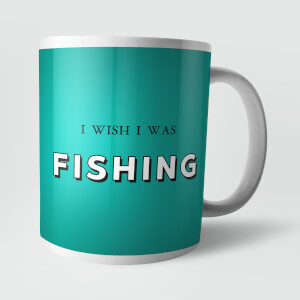 I Wish I Was Fishing Mug