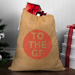 To The Girlfriend Christmas Sack