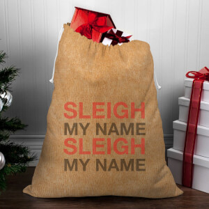 Sleigh My Name, Sleigh My Name Christmas Sack